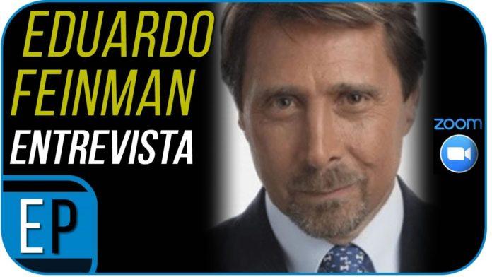 Eduardo Feinman en entrevista con Erwin Pérez